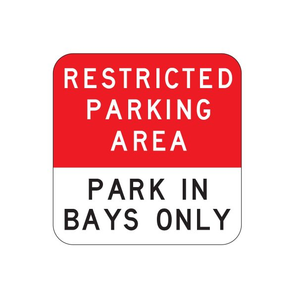 Restricted Parking Area / Park In Bays Only