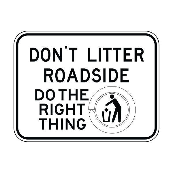 Don't Litter Roadside Do the Right Thing