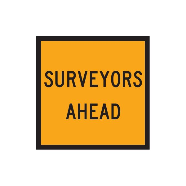 Surveyors Ahead