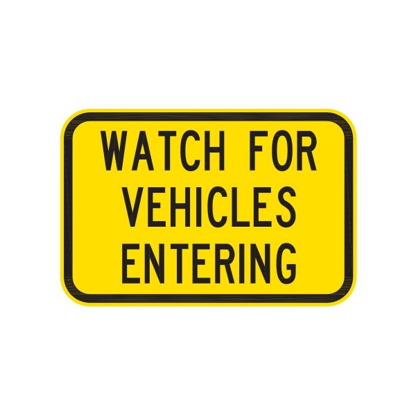 Watch for Vehicles Entering